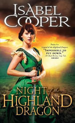 Night of the Highland Dragon : Highland Dragons Series : Book 3 - Isabel Cooper