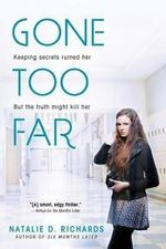 Gone Too Far - Natalie D. Richards