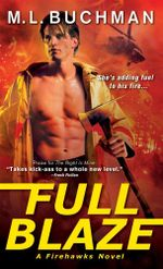 Full Blaze - M L Buchman