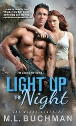 Light Up the Night - M L Buchman