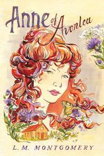 Anne of Avonlea : Anne of Green Gables Series : Book 2 - L. M. Montgomery
