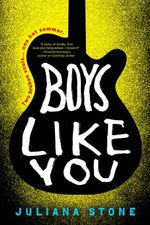 Boys Like You - Juliana Stone