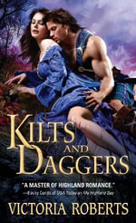 Kilts and Daggers : Highland Spies - Victoria Roberts