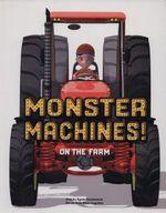 Monster Machines! on the Farm : Monster Machines! - Agnes Vandewiele