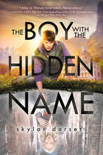 The Boy with the Hidden Name : Otherworld Book Two - Skylar Dorset