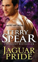 Jaguar Pride : Heart of the Jaguar : Book 4  - Terry Spear