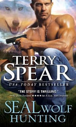 Seal Wolf Hunting : Heart of the Wolf - Terry Spear