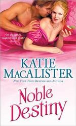 Noble Destiny : Noble - Katie MacAlister