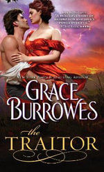 The Traitor : Captive Hearts Series : Book 2 - Grace Burrowes