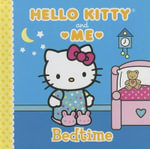 Bedtime : Hello Kitty & Me - Sanrio