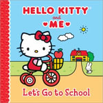 Let's Go to School : Hello Kitty & Me - Sanrio