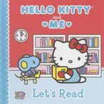 Let's Read : Hello Kitty & Me - Sanrio
