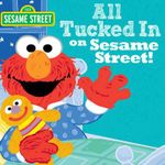 All Tucked in on Sesame Street! : Sesame Street Scribbles - Lillian Jaine
