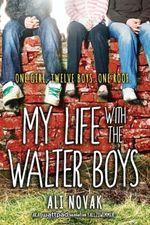 My Life with the Walter Boys - Ali Novak
