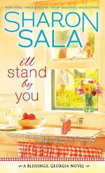 I'll Stand by You - Sharon Sala