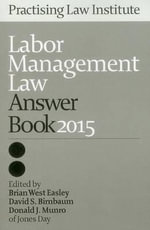Labor Management Law Answer Book 2015 - Jones Day