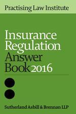 Insurance Regulation Answer Book 2014 5 - Sutherland Asbill Brennan Llp