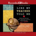 Lies My Teacher Told Me - James W Loewen