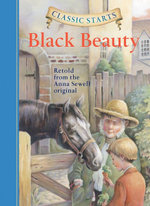 Black Beauty : Black Beauty - Anna Sewell
