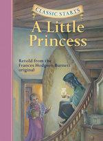 A Little Princess : Classic Starts - Frances Hodgson Burnett