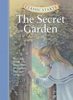 The Secret Garden : Classic Starts - Frances Hodgson Burnett