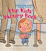 Kids Money Book : Earning, Saving,  Spending, Investing, Donating - Jamie Kyle McGillian