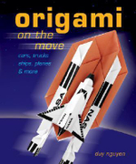 Origami on the Move : Planes, Trucks, Cars and More - Duy Nguyen