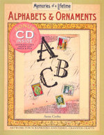Alphabets & Ornaments : Artwork for Scrapbooks and Fabric-Transfer Crafts - Sterling Publishing Company