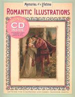 Romantic Illustrations : Artwork for Scrapbooks and Fabric-Transfer Crafts - Paige Hill