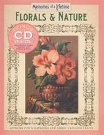 Floral and Nature : Artwork for Scrapbooks and Fabric-transfer Crafts - Sterling Publishing Co, Inc.