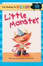 Little Monster : I'm Going to Read : Level 1 - Pascale Constantin