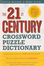 The 21st Century Crossword Puzzle Dictionary - Kevin McCann