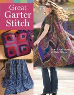 Great Garter Stitch - Jean Leinhauser