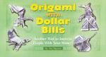 Origami with Dollar Bills : Another Way to Impress People with Your Money! - Duy Nguyen