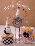 Fanciful Paper Projects : Making Your Own Posh Little Follies - Sandra Evertson