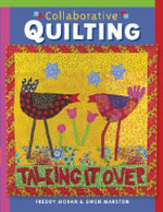 Collaborative Quilting - Freddy Moran