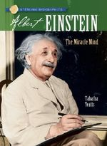 Albert Einstein : The Miracle Mind - Tabatha Yeatts