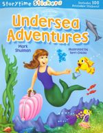 Undersea Adventures : Storytime Stickers : Includes 100 Stickers - Mark Shulman