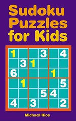 Sudoku Puzzles for Kids - Michael Rios