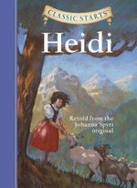 Heidi : Retold from the Johanna Spyri Original - Johanna Spyri