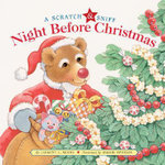Scratch and Sniff Night Before Christmas - Clement C. Moore