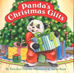 Panda's Christmas Gifts : Cuddle & Read - Tara Jaye Morrow