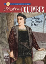 Christopher Columbus : The Voyage That Changed the World - Emma Carlson Berne