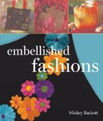 Embellished Fashions - Mickey Baskett
