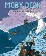 Moby Dick : A Pop-up Book - Sam Ita