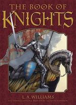 The Book of Knights - L.A. Williams