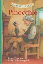 Pinocchio : Retold from the Carlo Collodi Original - Carlo Collodi
