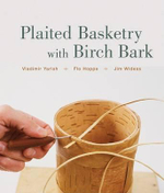 Plaited Basketry With Birch Bark - Vladimir Yarish