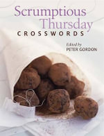 Scrumptious Thursday Crosswords