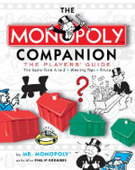 The Monopoly Companion : The Players' Guide - Philip Orbanes